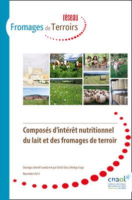 Composés d'intérêt nutritionnel du lait et des fromages de terroir (2014)